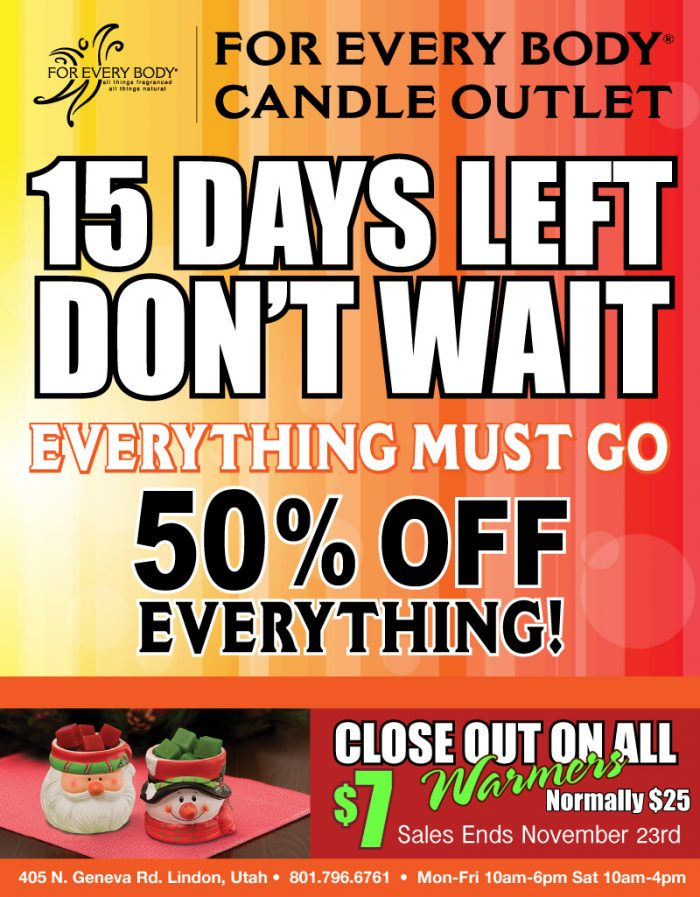 235 For Everybody Candle Outlet Closing 15 Days Left!