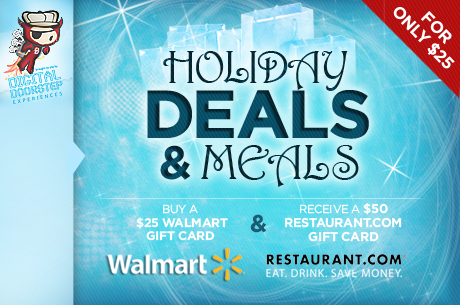 Save 460x305 48817 Spend $25 & receive a $50 Restaurant.com Gift Card and a $25 Walmart Gift Card