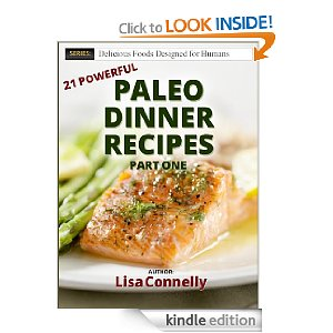 Paleo Dinner Recipes Deal Free E book:  Paleo Dinner Recipes