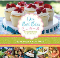 our best bites cook book deal AAA: Our Best Bites   Awesome Cookbook!