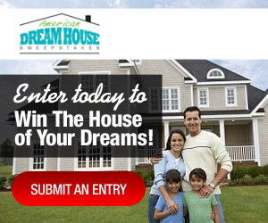 American Dreamhouse Sweepstakes American Dream House Sweepstakes: Enter to Win $2000 a Month for the Rest of Your Life!