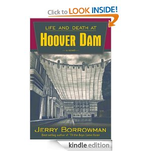 Life and Death at Hoover Dam Free eBook Free eBook:  Life and Death at Hoover Dam