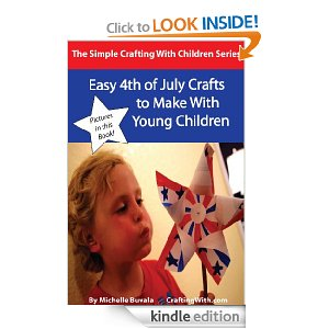Easy 4th of July Crafts to Make with Young Children FREE eBook: Easy 4th of July Crafts to Make With Young Children