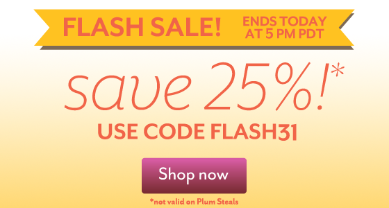 Plum District 25 off Deal *Hot*  Flash Sale at Plum District!  Awesome Deals!!  ~Modest Clothing, Eco Friendly, ect.