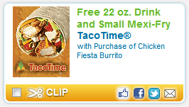 Taco Time Coupon Taco Time Coupon: FREE 22 oz Drink and Small Mexi Fry!