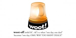 Woot Off 300x152 Its a Woot Off!