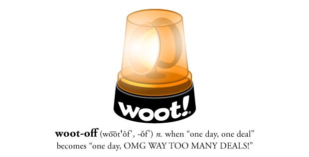 Woot Off Hooray!  Its a Woot off!!