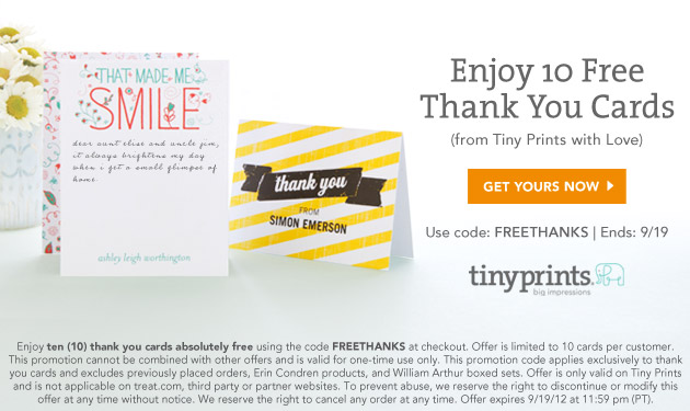 10 Free Thank You Cards *Last Day* 10 Free Custom Cards from Tiny Prints!