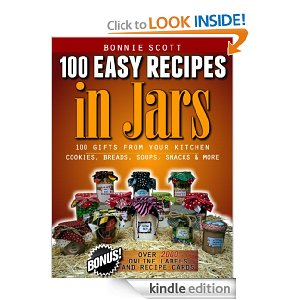 100 Easy Recipes in Jars Free eBook:  100 Easy Recipes In Jars