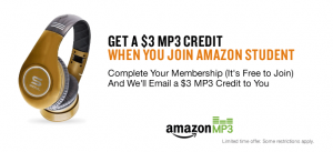 amazon student 300x137 Sign Up for Amazon Student: Get a $3 Amazon MP3 Credit!