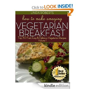 Vegetarian Breakfast Free eBook! Vegetarian Breakfast (30 Recipes!)