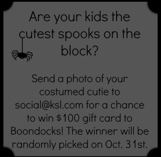 ksl costume contest Do you have THE cutest kid?  KSL contest for $100 to Boondocks