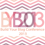 B Giveaway: Build Your Blog Conference Ticket!!