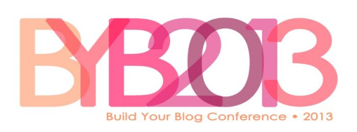 byb 2013 main Giveaway: Build Your Blog Conference Ticket!!